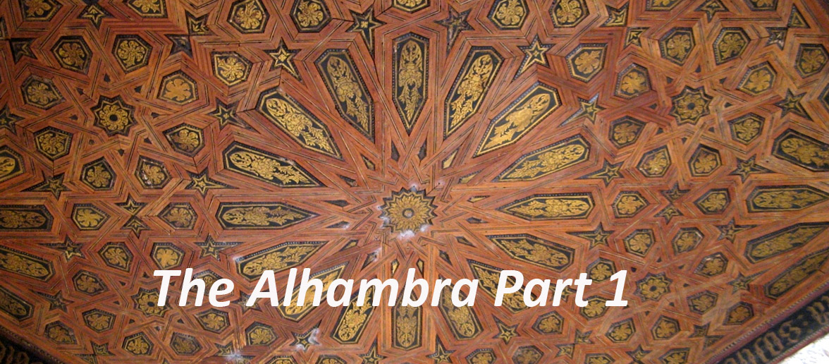 The Alhambra Part 1