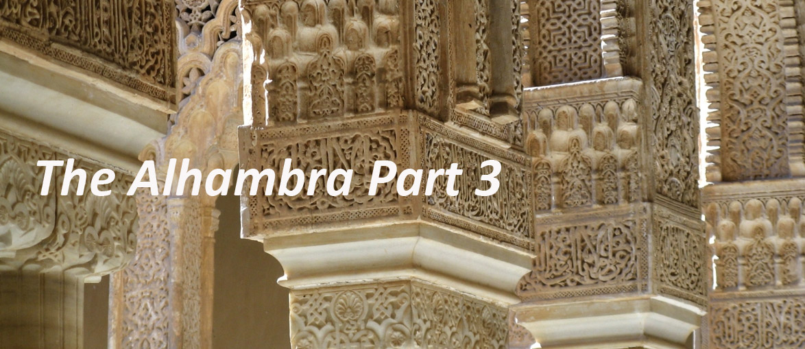 The Alhambra Part 3