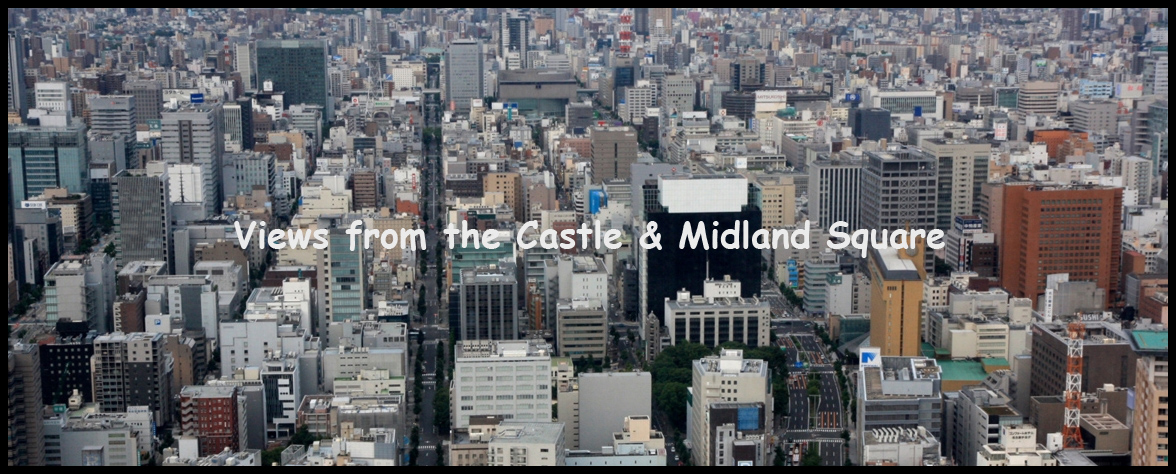 Part 1 - Views from the Castle and Midland Square