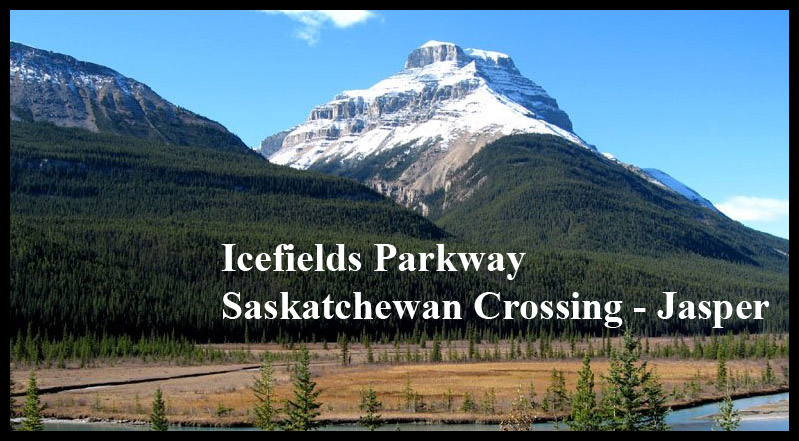 Icefields Parkway Saskatchewan Crossing - Jasper